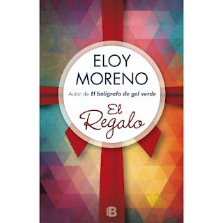 El regalo, Eloy Moreno, Ediciones B