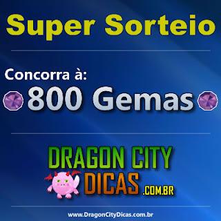 Super Sorteio - 800 Gemas - Dragon City Dicas