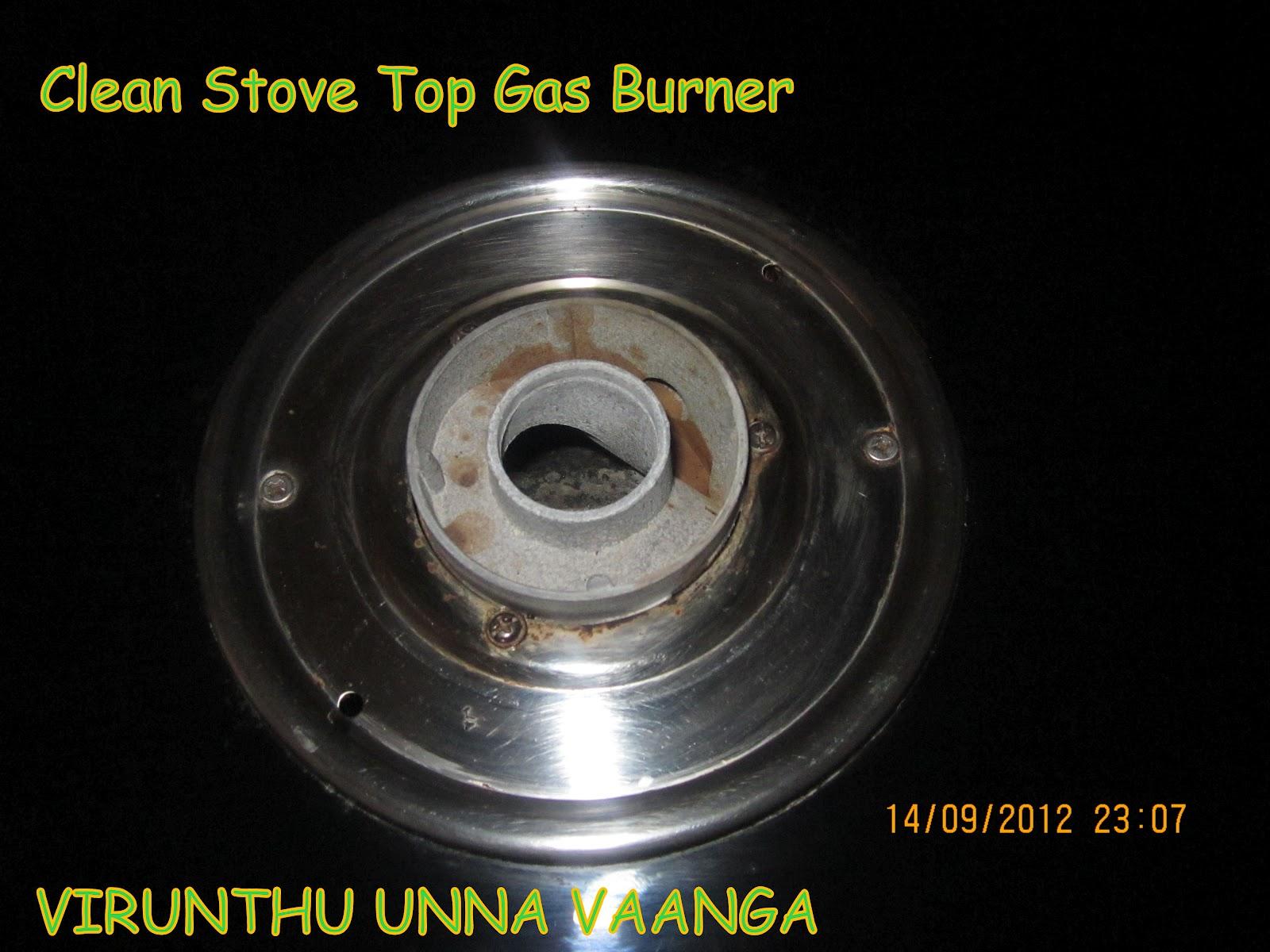 virunthu unna vaanga clean stove top gas burner. Black Bedroom Furniture Sets. Home Design Ideas