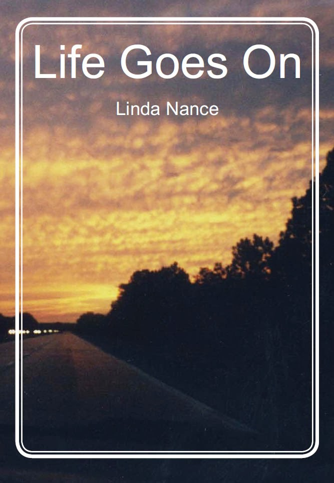 More Than Just A Story In A Book: Life Goes On ...A Novel