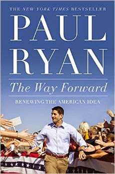 Paul Ryan The Way Forward