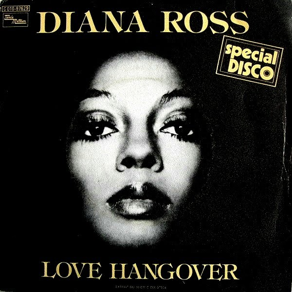 Soul 11 Music Song Of The Day Love Hangover Diana Ross