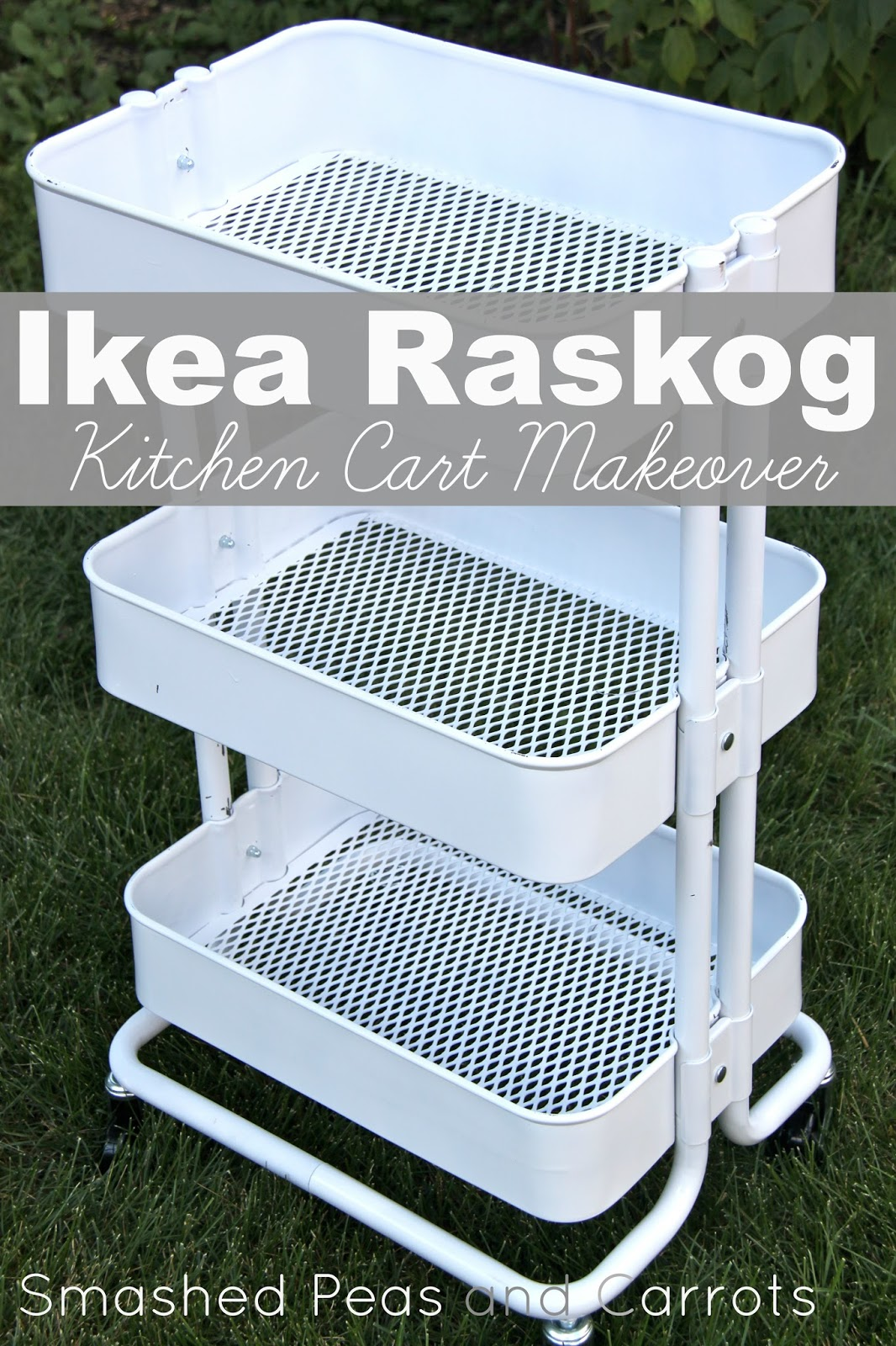 Tutorial Ikea Raskog Kitchen Cart Makeover Smashed Peas