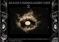 No Rare & Unreleased Tunez Vol.2