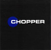 Chopper - s/t (1991, Zero Hour/1996, Big Deal)
