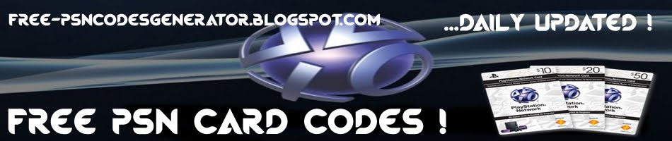 Free Psn Card Codes Generator ! Free and No Survey ! -Get Free Download Now !-