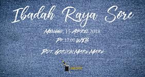 Ibadah Raya Sore, Minggu 15 April 2018 Jam 17.00 WIB