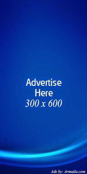 Advertis here - 300 x 600 - contact admin Armaila.com