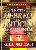 Comentario al Texto Hebreo del Antiguo Testamento Vol. 1 (Pentateuco e Históricos) Completo.