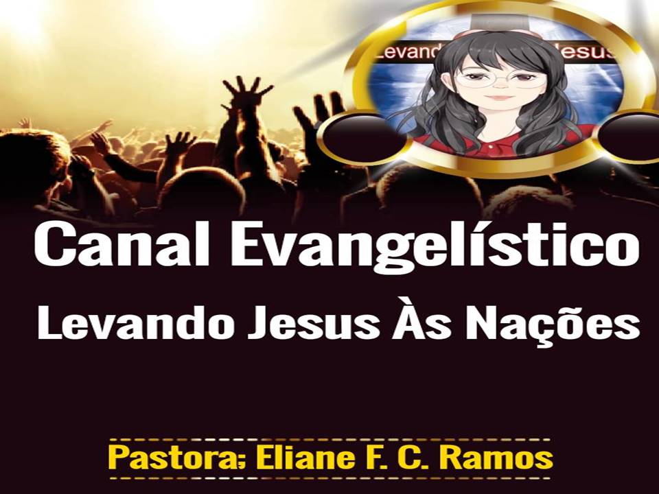 Canal Levando Jesus