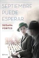 'Septiembre puede esperar' de Susana Fortes