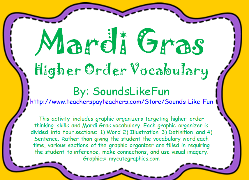 http://www.teacherspayteachers.com/Product/Mardi-Gras-Higher-Order-Vocabulary-1652807