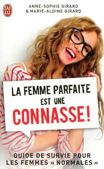 La femme parfaite est une connasse ! (1&2)- Anne-Sophie Girard & Marie-Aldine Girard La+femme+parfaite+est+une+connasse