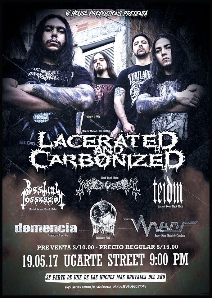 LACERATED AND CARBONIZED en Trujillo