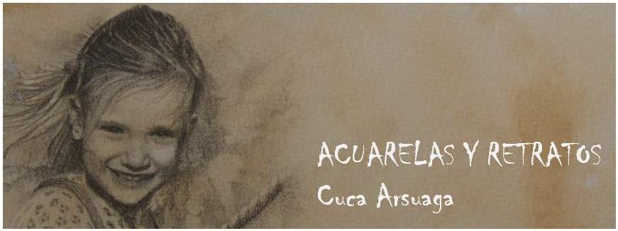 ACUARELAS Y RETRATOS  Cuca Arsuaga
