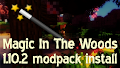 HOW TO INSTALL<br>Magic In The Woods Modpack [<b>1.10.2</b>]<br>▽
