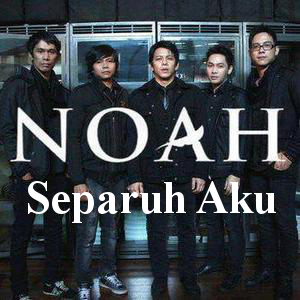 Noah Band on Lirik Dan Kunci Gitar Separuh Aku   Noah Band   Guitar Id