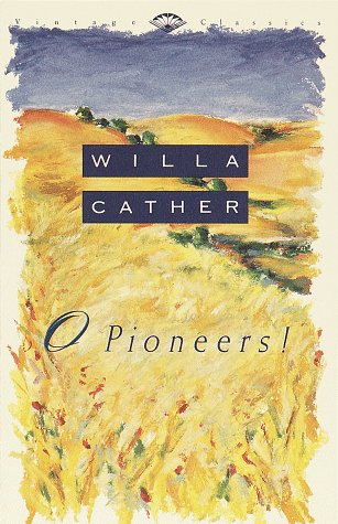 O, Pioneers ! Willa Cather