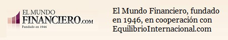http://www.equilibriointernacional.com/search/label/El%20Mundo%20Financiero