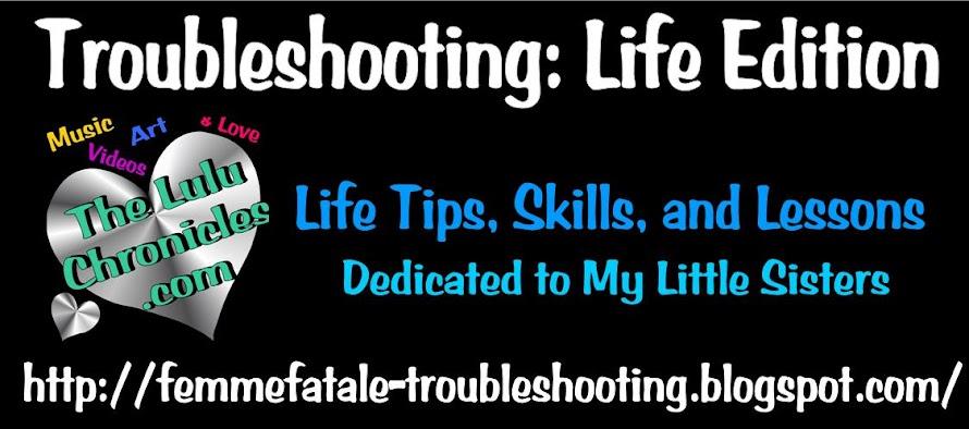 Troubleshooting : Life Edition