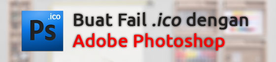 buat fail icon dengan photoshop
