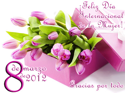 Dia de la Mujer - 8 de Marzo