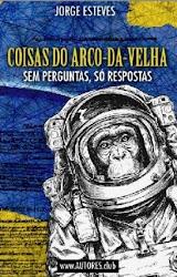 """LANÇAMENTO DO LIVRO """"COISAS DO ARCO DA VELHA"""" DE JORGE ESTEVES"""