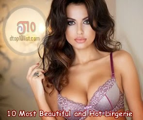 Top 10 Most Beautiful and Hot Lingerie