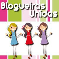 Blogueiras Unidas, jamais sero vencidas!