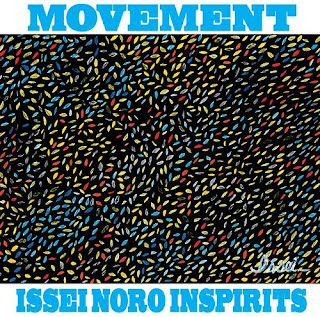 ISSEI NORO INSPIRITS - MOVEMENT