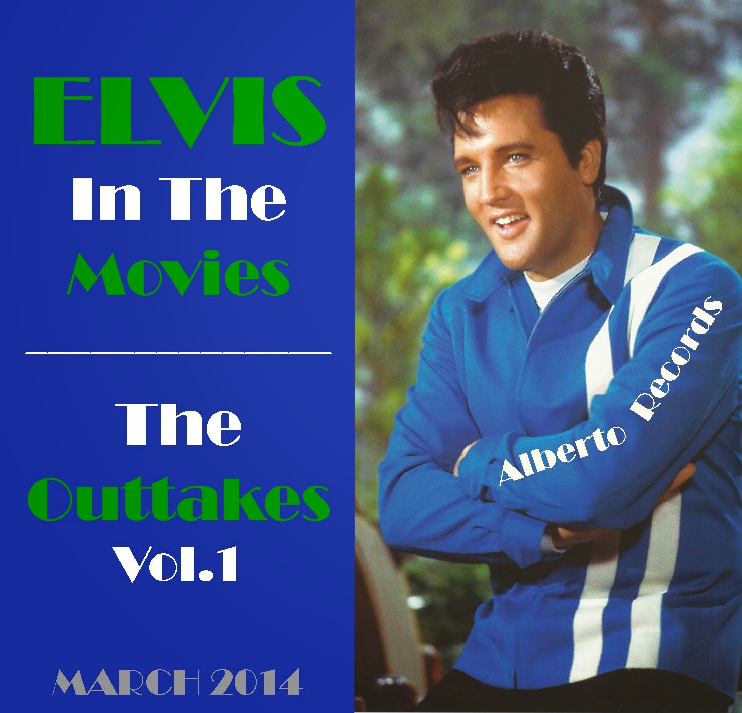 Elvis In The Movies - The Outtakes Vol. 1 (March 2014)