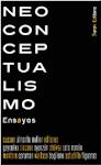 Neoconceptualismo. Ensayos (Cussen, Almonte, Meller, Editores)