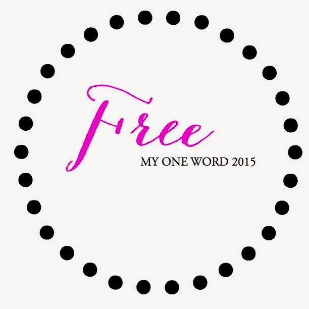 """""""My One Word"""" for 2015"""