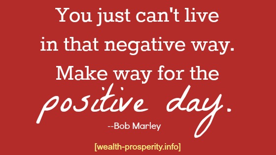 Positive thinking quote by Bob Marley