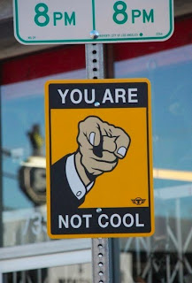 funny sign you are not cool