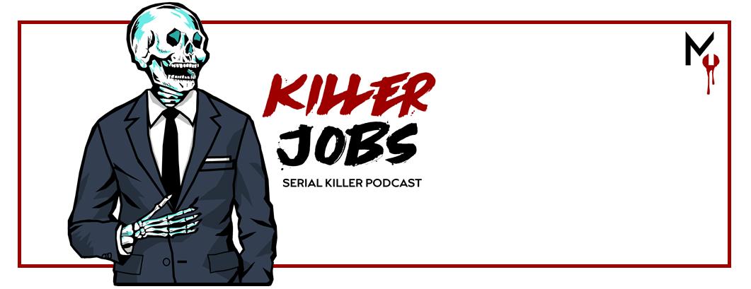 KILLER JOBS PODCAST