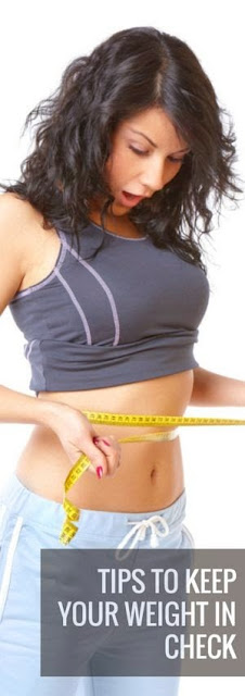 26 Tips To Keep Your Weight In Check