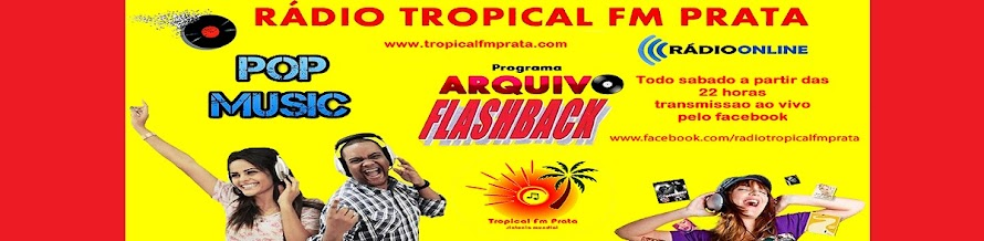 Tropical Fm Prata