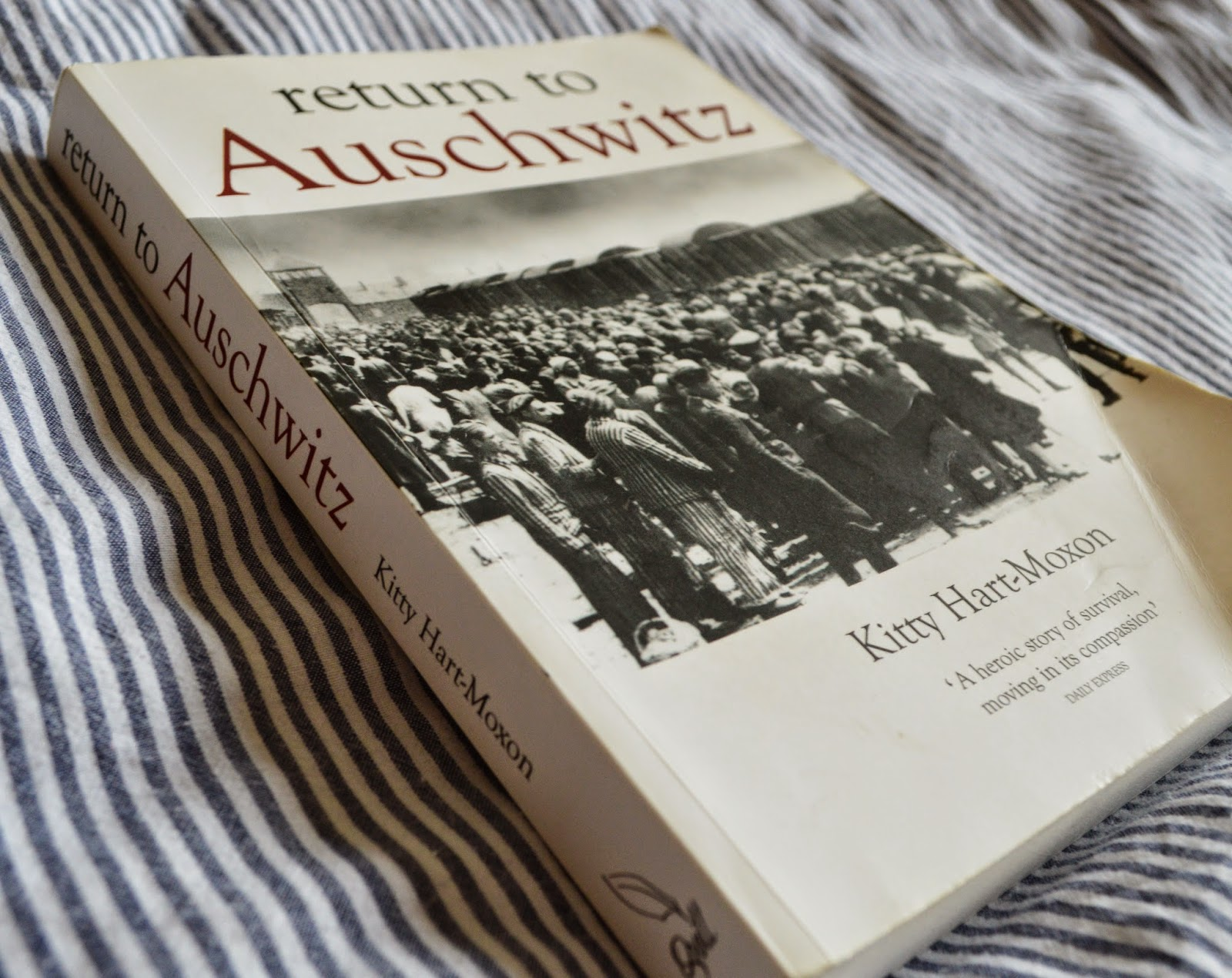 Return to Auschwitz, book, review, Kitty Hart-Moxon, autobiography, history, concentration camp, holocaust, survivor, paperback