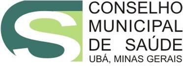INFORMATIVOS DO CONSELHO MUNICIPAL DE SAÚDE DE UBÁ-MG
