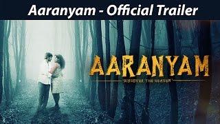Aaranyam Official Trailer _ Orange Music