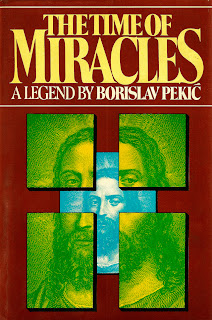 Time of Miracles by Borislav Pekic