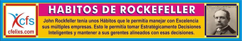 LOS HABITOS DE ROCKEFELLER