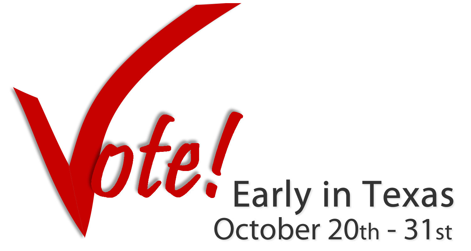 Early Voting in Texas runs October 20-31 in 2014