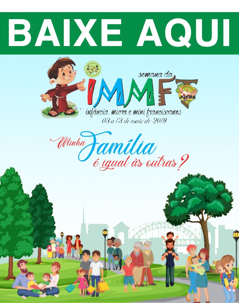 VI Semana da Infância Micro e Mini Franciscanos da JUFRA do Brasil!