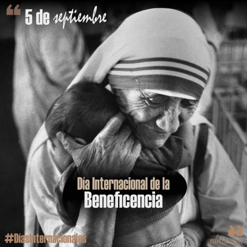 5 de septiembre – Día Internacional de la Beneficencia #DíasInternacionales