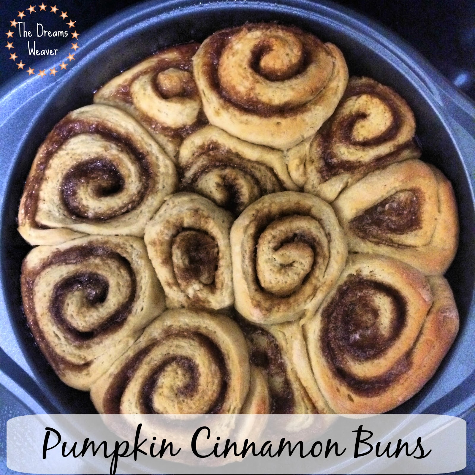Pumpkin Cinnamon Buns~ The Dreams Weaver