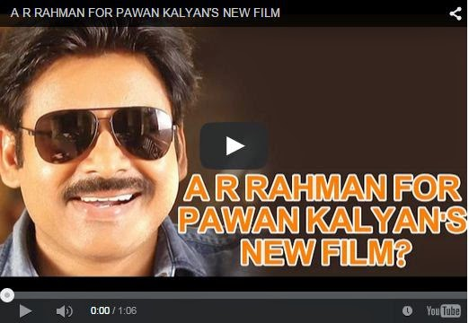 A R RAHMAN FOR PAWAN KALYAN'S NEW FILM