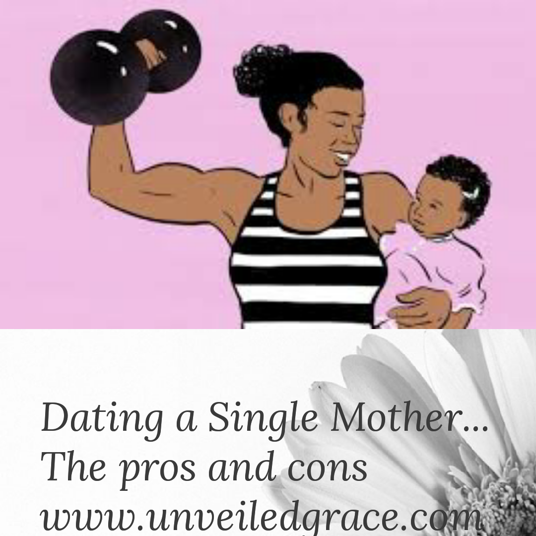 Pros And Cons Dating A Single Mom