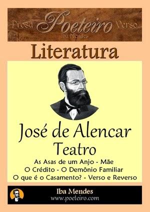 Jose de Alencar - Teatro Completo - Iba Mendes